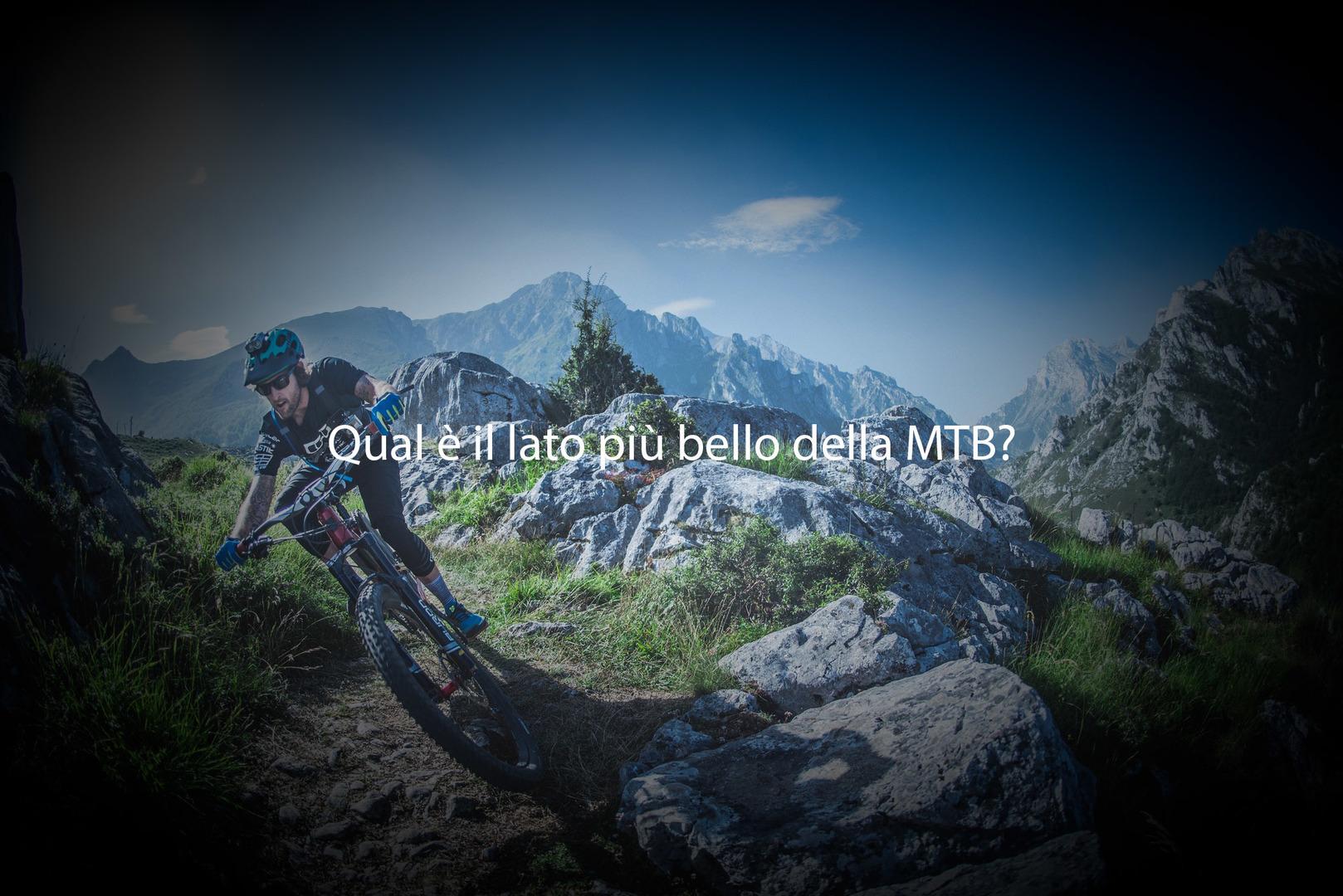 Sondaggio: Qual è il lato bello della MTB?